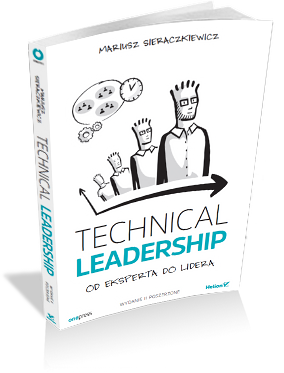 Technical Leadership. Od eksperta do lidera